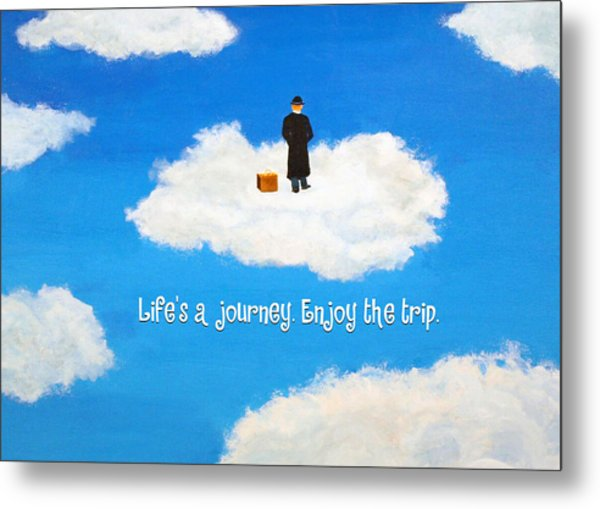 Life's A Journey Greeting Card Metal Print