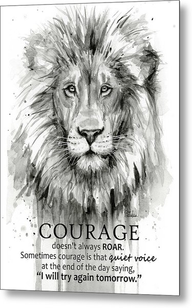 Lion Courage Motivational Quote Watercolor Animal Metal Print