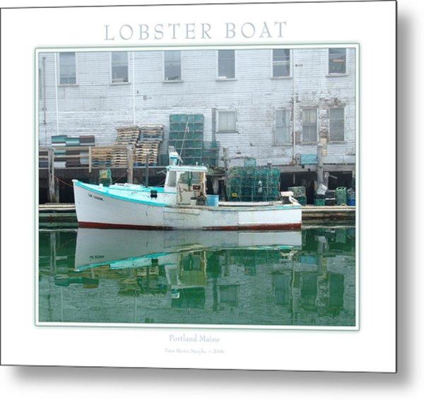 Lobster Boat Metal Print by Peter Muzyka