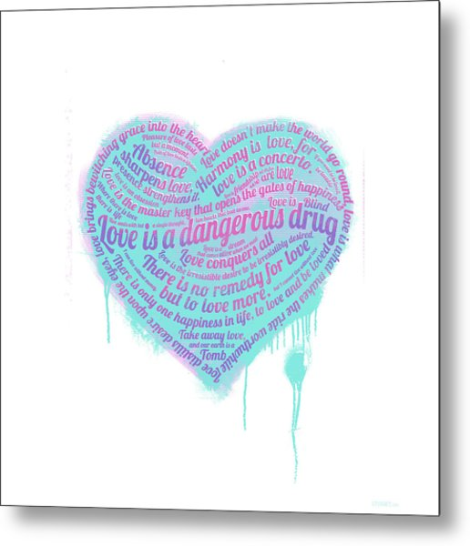 Love Is A Drug Metal Print
