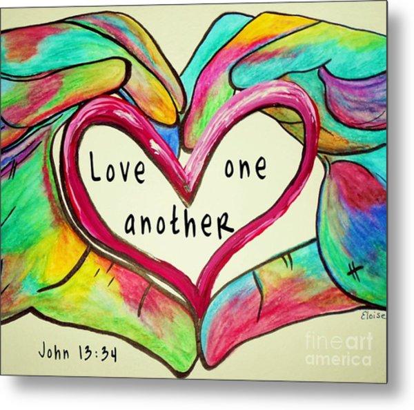 Love One Another John 13 34 Metal Print