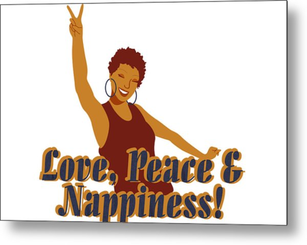 Love Peace And Nappiness Metal Print