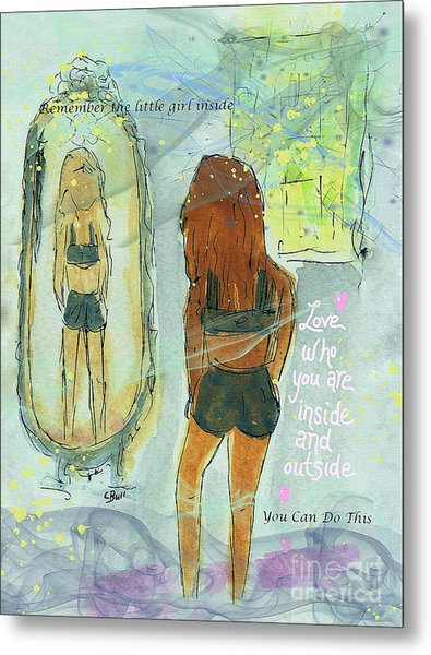 Metal Print featuring the mixed media Love Who You Are  by Claire Bull