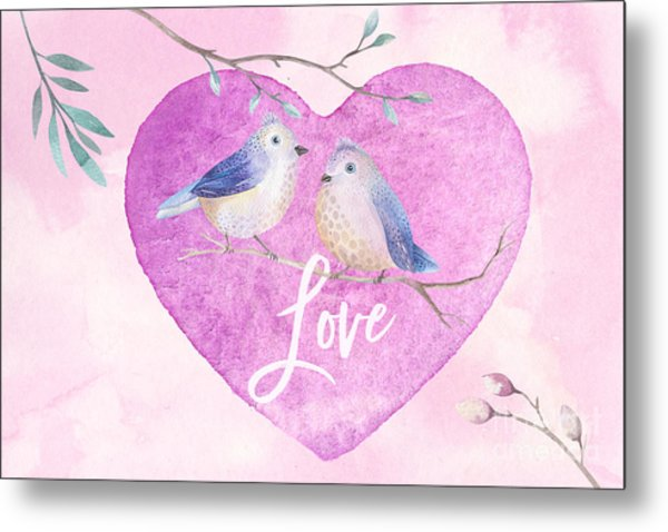 Lovebirds For Valentine's Day, Or Any Day Metal Print