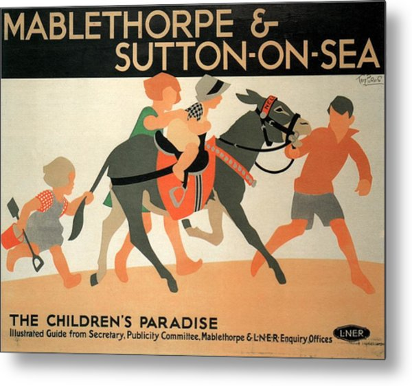 Mablethorpe And Sutton-on-sea - Children's Paradise - Vintage Poster Metal Print