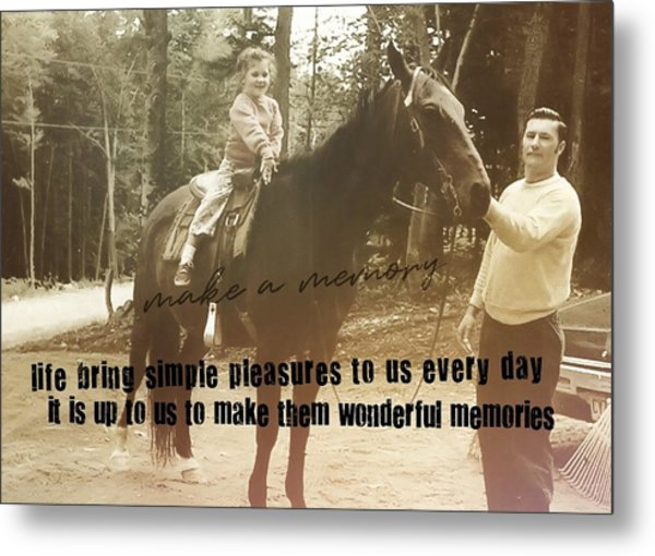 Make A Memory Quote Metal Print by JAMART Photography