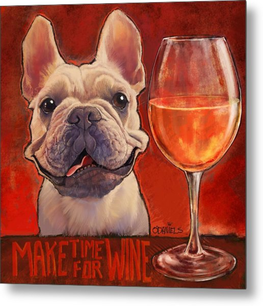 Make Time For Wine Metal Print