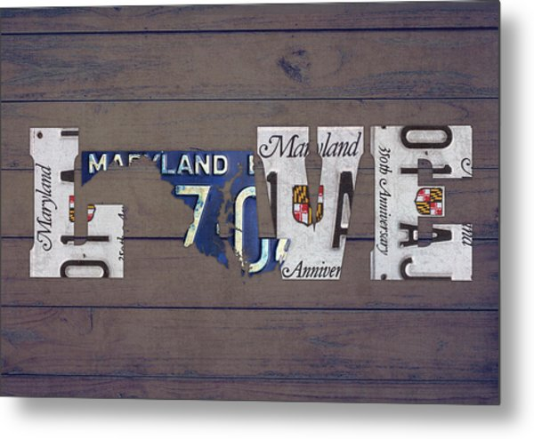 Maryland State Love License Plate Art Phrase Metal Print