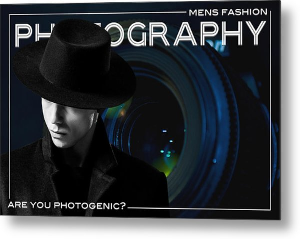 Mens Fashion Photography Are You Photogenic Metal Print