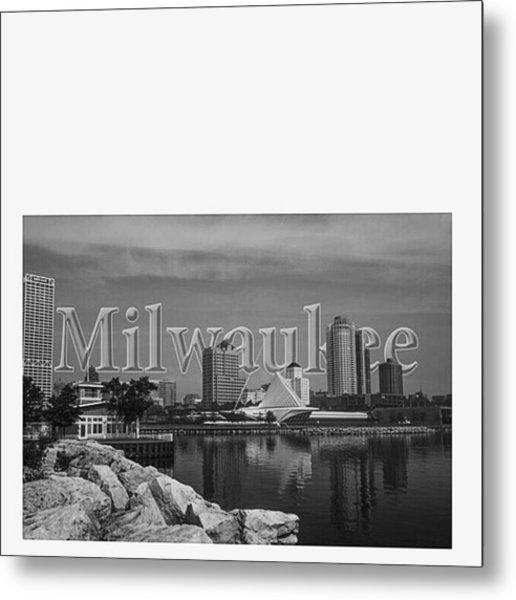 #milwaukee #wisconsin #greenbay Metal Print