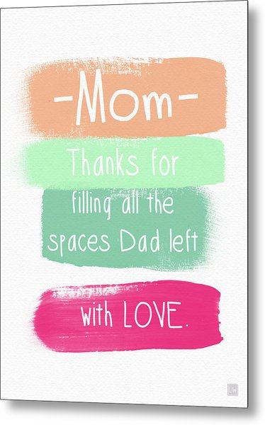 Mom On Father's Day- Greeting Card Metal Print