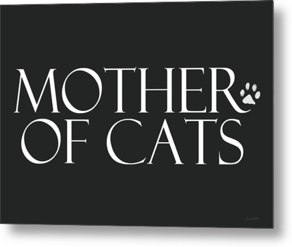 Mother Of Cats- By Linda Woods Metal Print