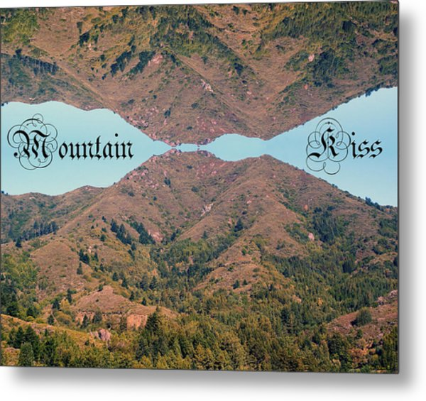 Mountain Kiss  Metal Print