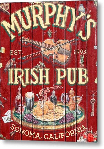 Murphy's Irish Pub - Sonoma California - 5d19290 Metal Print by Wingsdomain Art and Photography
