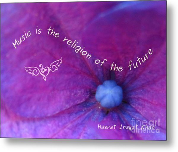 Music Is The Religion Of The Future Metal Print