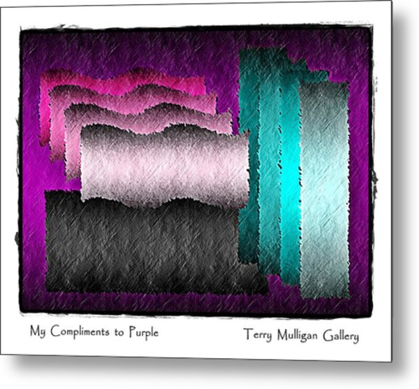My Compliments To Purple Metal Print by Terry Mulligan