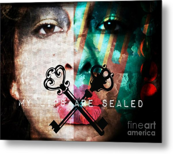 My Lips Are Sealed Metal Print
