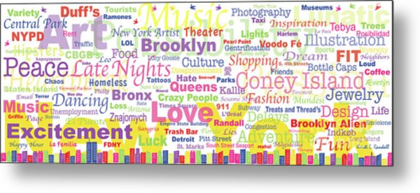 My New York In Words Metal Print by Kristi L Randall