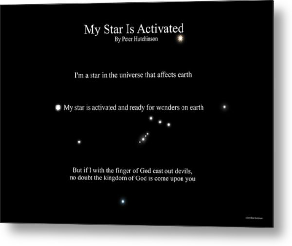 My Star Is Activated Metal Print