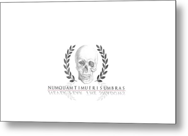 Never Fear The Shadows Stoic Skull With Laurels Metal Print