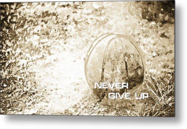 Never Give Up Hebrews Chapter 11 Metal Print