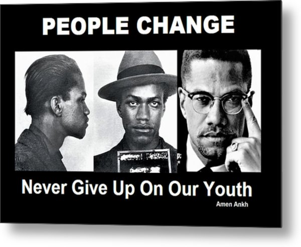 Never Give Up On Our Youth Metal Print