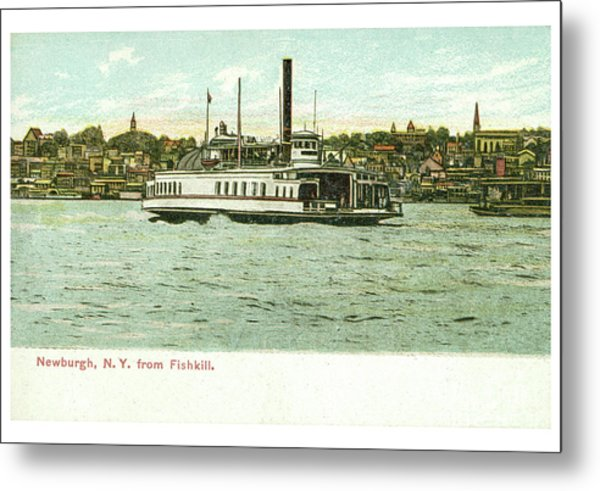Newburgh Steamers Ferrys And River - 24 Metal Print