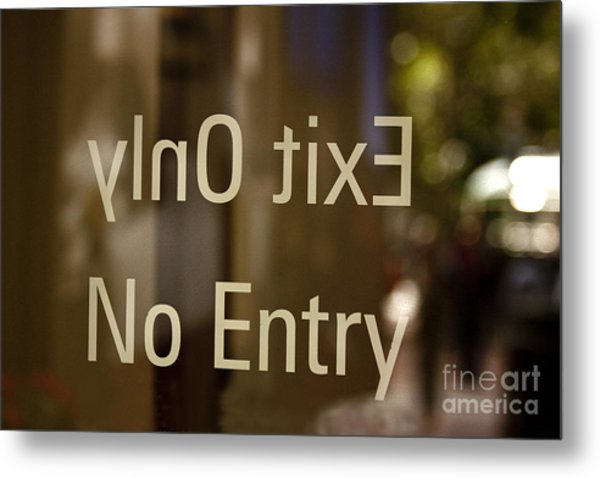 No Entry   A World Of Words Series Metal Print by Mark Hendrickson