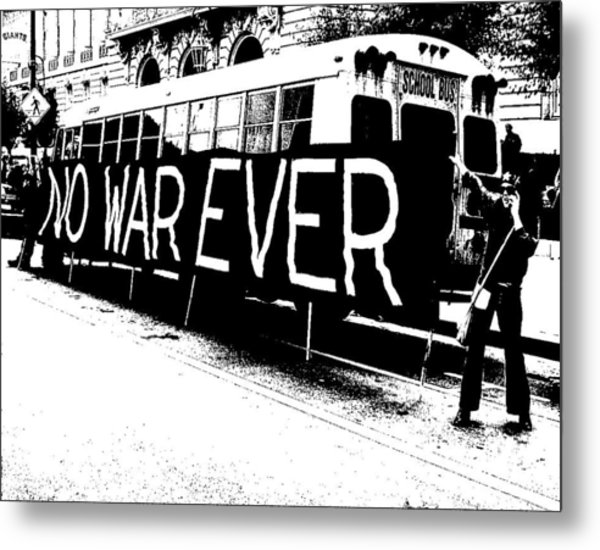 No War Ever Metal Print by Mark Stevenson