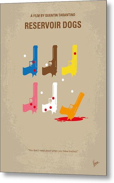 No069 My Reservoir Dogs Minimal Movie Poster Metal Print