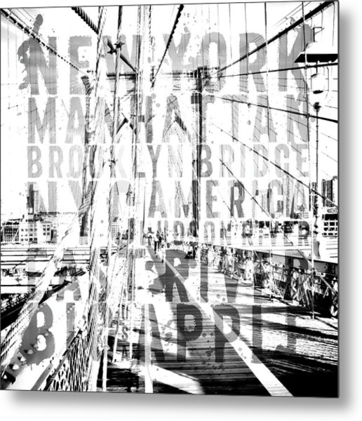 Nyc Brooklyn Bridge Typography No2 Metal Print