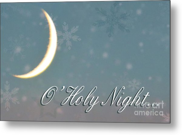 O Holy Night Metal Print