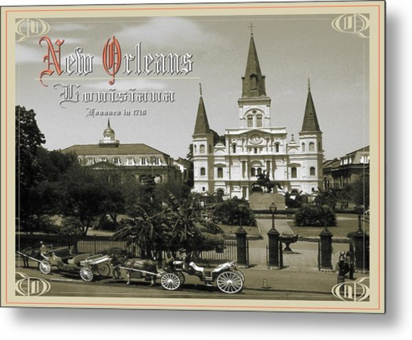 Old New Orleans Louisiana - Founded 1718 Metal Print