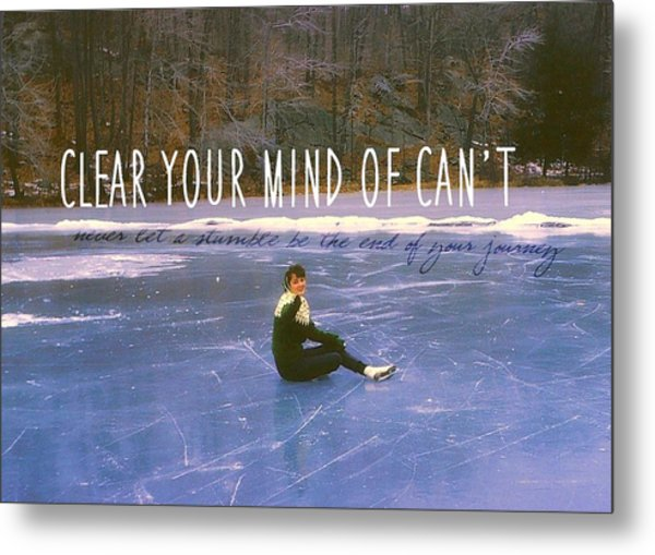 On The Ice Quote Metal Print by JAMART Photography
