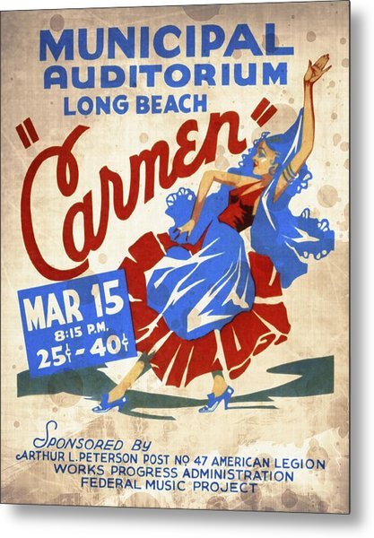 Opera Carmen In Long Beach - Vintage Poster Vintagelized Metal Print