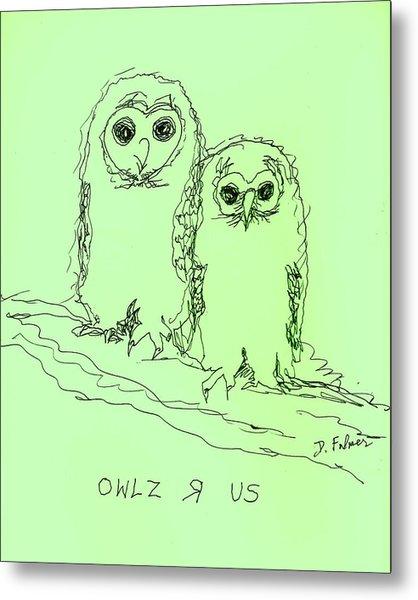 Owlz R Us Metal Print