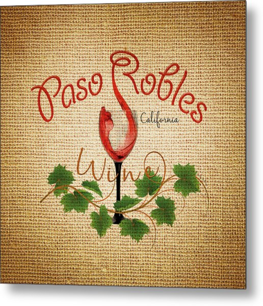 Paso Robles Wine And Burlap Metal Print
