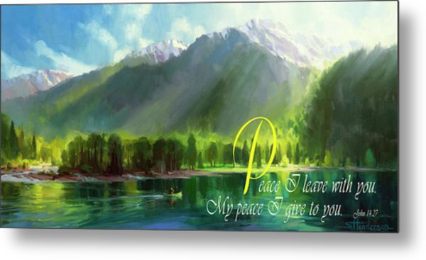 Peace I Give You Metal Print