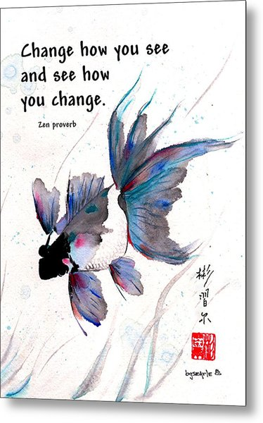 Peace In Change With Zen Proverb Metal Print