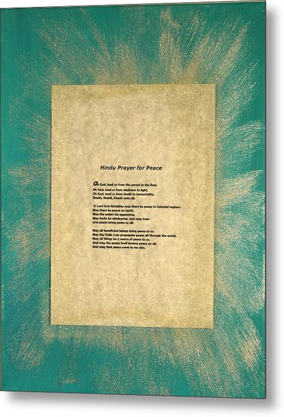 Peace Prayers - Hindu Prayer For Peace Metal Print by Emerald GreenForest