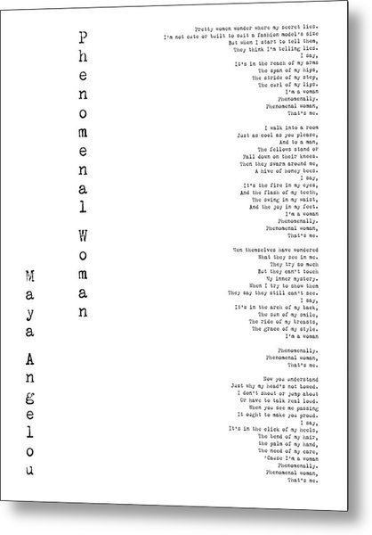 Phenomenal Woman By Maya Angelou - Feminism Poetry Metal Print