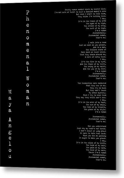 Phenomenal Woman By Maya Angelou - Feminist Poetry Metal Print