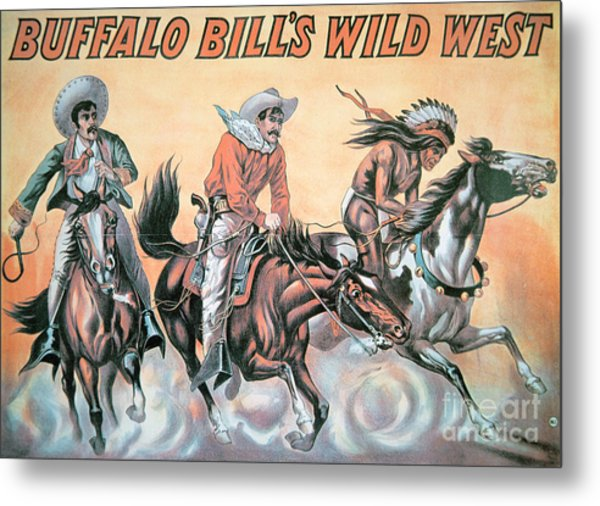 Poster For Buffalo Bill's Wild West Show Metal Print