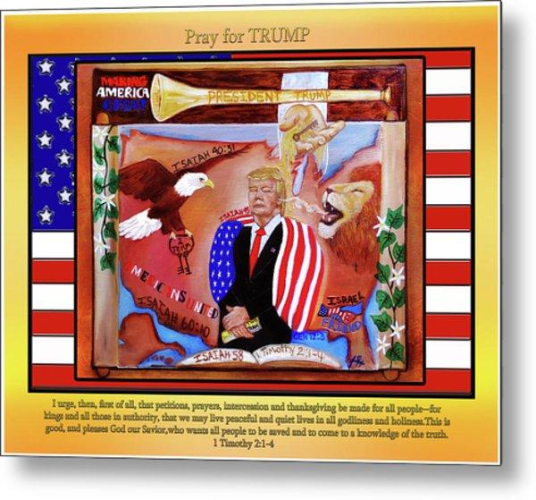 Pray For President Trump Metal Print