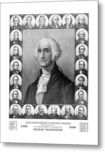 Presidents Of The United States 1789-1889 Metal Print