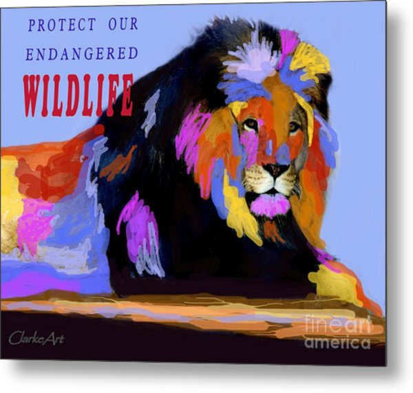 Protect Our Endangered Wildlife Metal Print