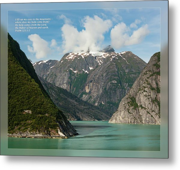 Metal Print featuring the photograph Psalm 121 1-2 by Dawn Currie