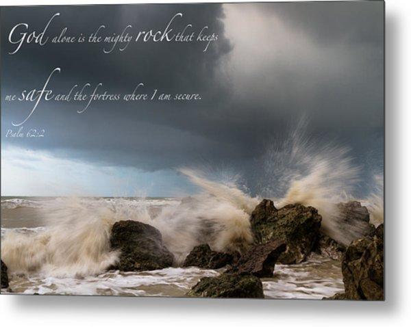 Psalm 62 2 Metal Print