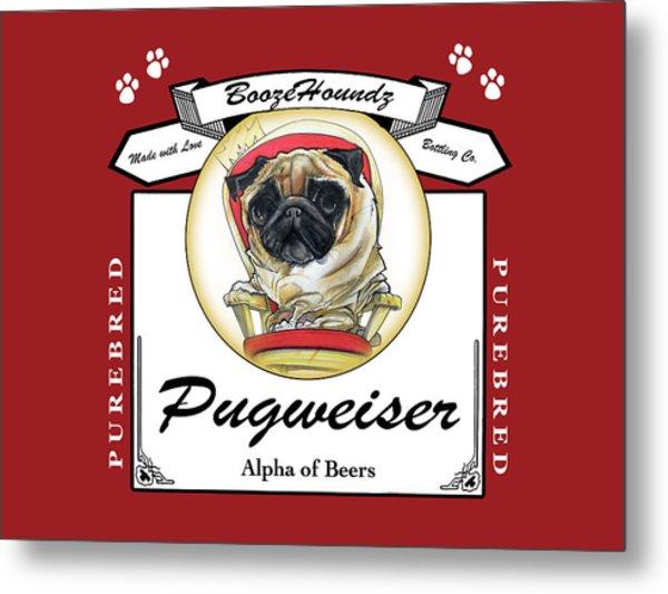 Pugweiser Beer Metal Print