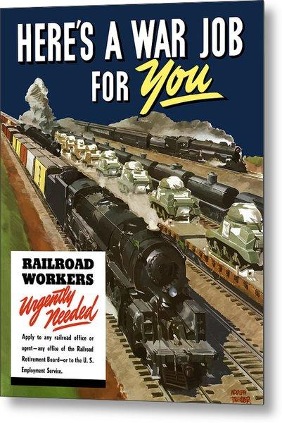 Railroad Workers Urgently Needed Metal Print